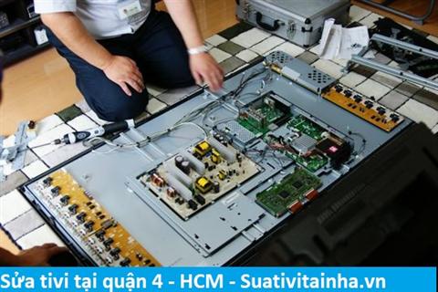 Dịch vụ sửa chữa tivi tại nhà Quận 4 - Sửa tivi LED LCD ở quận 4 HCM giá rẻ uy tín