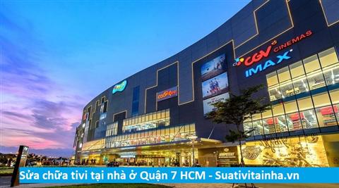 Sửa tivi Quận 7 - Sửa tivi LED LCD ở q7 HCM giá rẻ uy tín