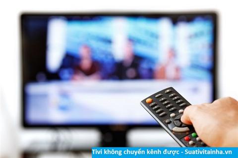 Tivi không chuyển kênh được