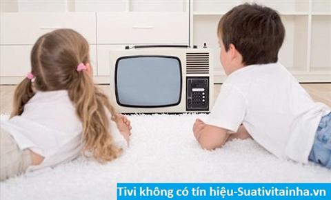 Tivi không có tín hiệu