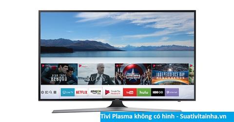 Cách sửa tivi plasma không có hình